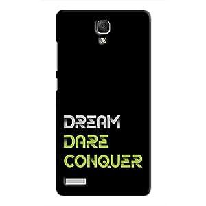 Cover It Up - Dream Dare Conquer Redmi Note 4G Hard Case