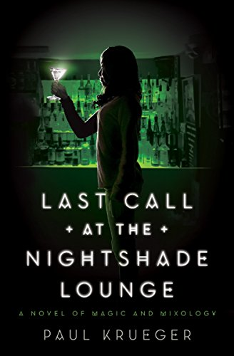 Last Call at the Nightshade Lounge: A Novel -