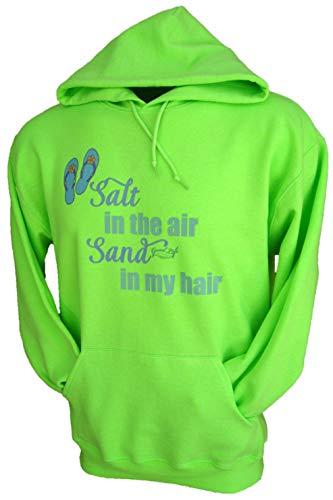 Good Life Salt in The Air Sand in My Hair Beach Hoodie Sweatshirt Pullover (XL, Neon Green)