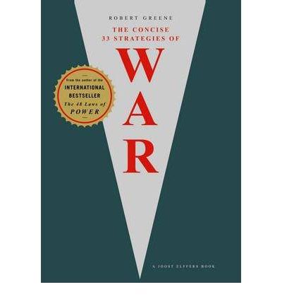 33 Strategies of War (06) by Greene, Robert [Paperback (2007)]