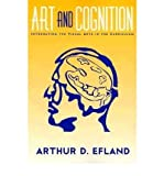 img - for [(Art and Cognition: Integrating the Visual Arts in the Curriculum)] [Author: Arthur Efland] published on (June, 2002) book / textbook / text book