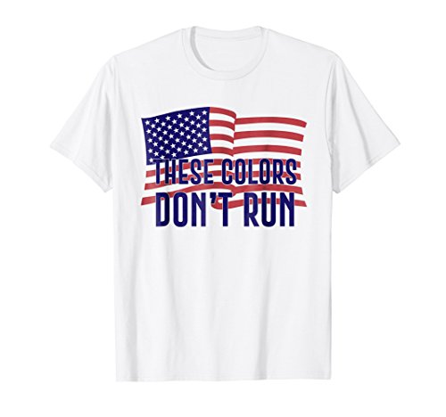 (These Colors Don't Run t shirt men, women, youth)