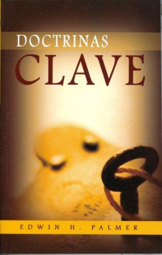 Doctrinas Clave (Spanish Edition) [Edwin Palmer] (Tapa Blanda)