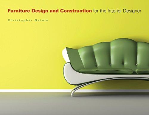 Furniture Design and Construction for the Interior Designer