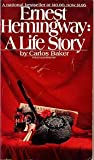 img - for Ernest Hemingway: A Life Story Y5554 book / textbook / text book