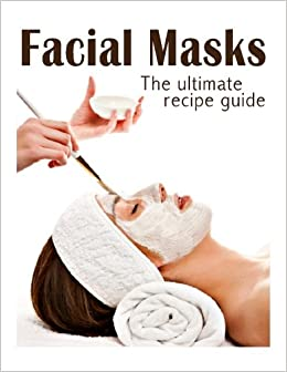 Why To Go DIY For Facial Masks