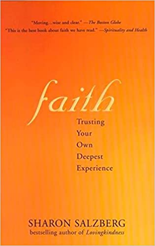 faith trusting your own deepest experience sharon salzberg