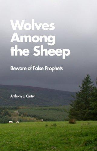 Wolves Among the Sheep: Beware of False Prophets