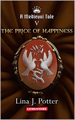 Pdf Science Fiction The Price of Happiness: A Strong Woman in the Middle Ages (A Medieval Tale Book 5)