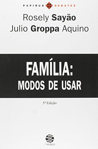 Família. Modos De Usar (Em Portuguese do Brasil)