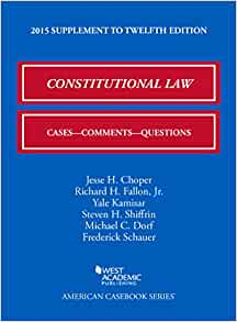 Constitutional Law Cases Comments And Questions American Casebook Series