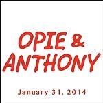 Opie & Anthony, Ricky Gervais, Joe Rogan, Tom Segura, and Bruce Buffer, January 31, 2014    Opie & Anthony