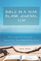 Bible in a Year  Blank Journal 2018: 365 Suggested Readings & Space for Your Daily Reflections