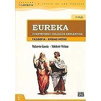 Eureka - Construindo Cidadaos Reflexivos (Ensino Medio)