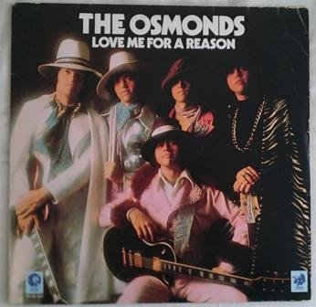 Osmonds, The - Love Me For A Reason - MGM Records - 23 53 103 (The Osmonds Love Me For A Reason)