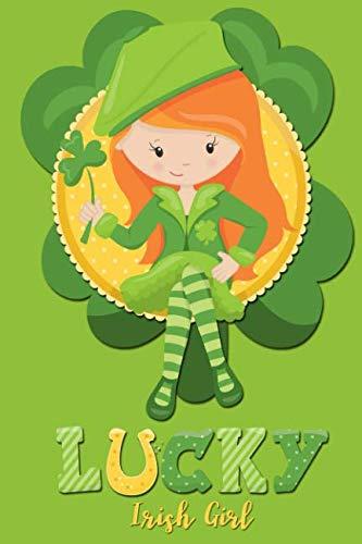 Lucky Irish Girl: Lined -