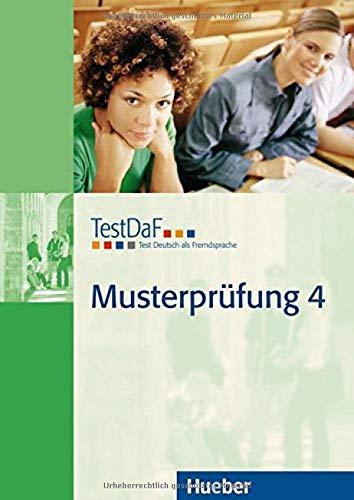 TestDaF Musterprüfung 4: Test Deutsch als Fremdsprache / Heft mit Audio-CD