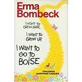 I Want to Grow Hair, I Want to Grow Up, I Want to Go to Boise: Children Surviving Cancer