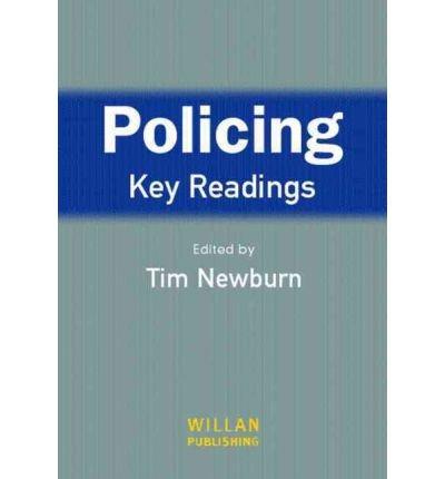 [(Policing: Key Readings)] [Author: Tim Newburn] published on (January, 2005)