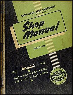 1947-1948 Kaiser-Frazer Repair Shop Manual Original
