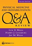 img - for Physical Medicine and Rehabilitation Q&A Review 2nd Edition book / textbook / text book