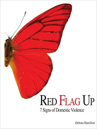 Red Flag Up: 7 Signs of Domestic Violence