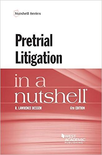 Pretrial Litigation In A Nutshell (Nutshells) Free Download