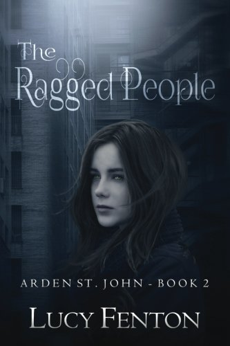 The Ragged People (Arden St John) (Volume 2) PDF