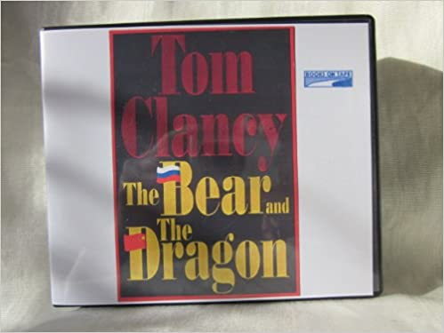 The Bear And The Dragon By Tom Clancy Unabridged Cd Audiobook Jack