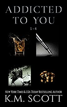 Addicted To You Box Set by [Scott, K.M.]