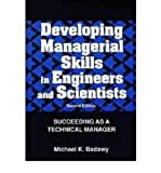 Developing Managerial Skills in Engineers and Scientists, Michael K. Badawy, 0442204817