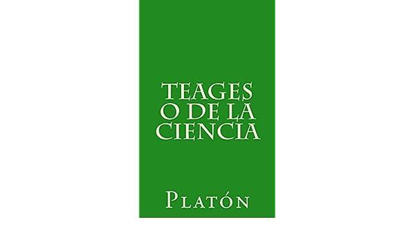 Teages o de la ciencia eBook: Platón, Patricio de Azcárate: Amazon.es: Tienda Kindle