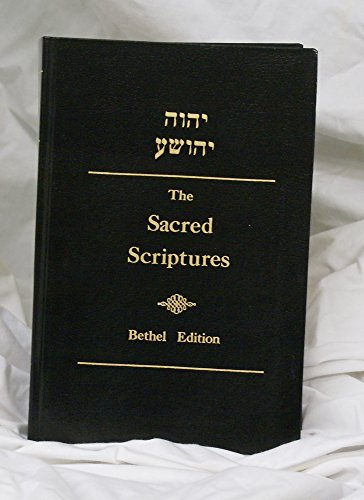 The Sacred Scriptures, Bethel Edition -
