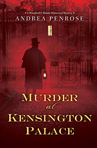 (Murder at Kensington Palace (A Wrexford & Sloane Mystery Book)