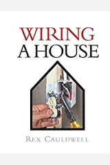 Wiring a House: 5th Edition (For Pros By Pros) Hardcover