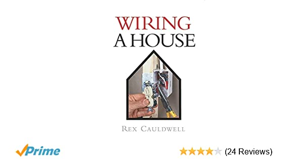 wiring a house 5th edition (for pros by pros) rex  download]_p d f the wiring a house
