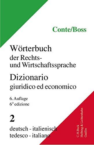 Wörterbuch der Rechts- und Wirtschaftssprache, Italienisch, 2 Bde., Tl.2, Deutsch-Italienisch