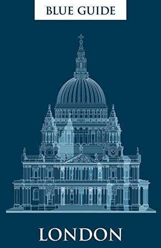 Blue Guide London: 18th Edition (Eighteenth Edition)