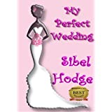 My Perfect Wedding (Helen Grey Book 2)by Sibel Hodge