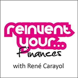 Re-invent Your Finances Audiobook