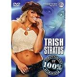 Wwe - Trish Stratus: 100% Stratusfaction Guaranteed