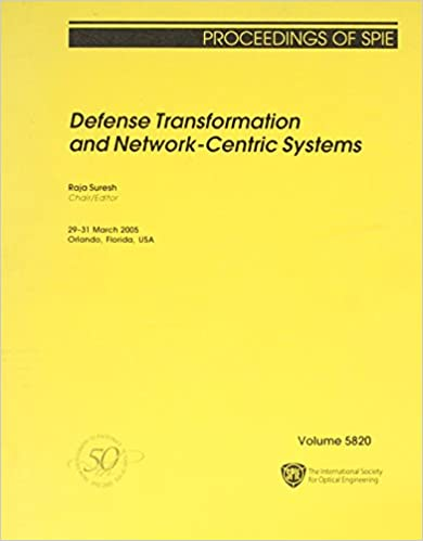 Book Defense Transformation and Network-centric Systems (Proceedings of SPIE)