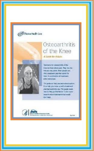 Osteoarthritis of the Knee : A Guide for Adults