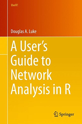 A User's Guide to Network Analysis in R by Springer