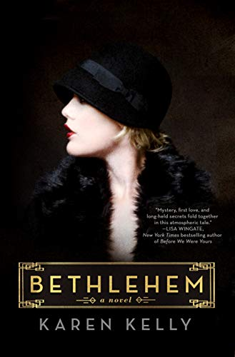 Bethlehem: A Novel by [Kelly, Karen]
