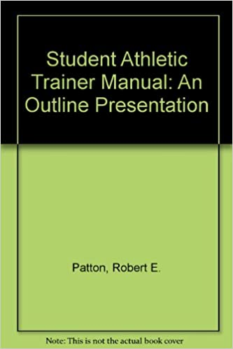 Student Athletic Trainer Manual: An Outline Presentation