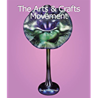 The Arts & Crafts Movement (Art of Century Collection)