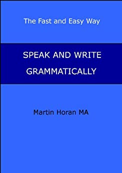 amazoncom speak and write grammatically the fast and
