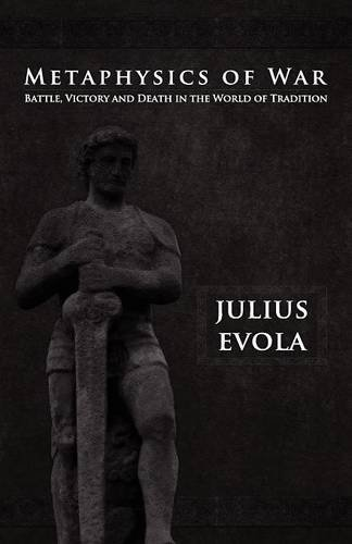 Book cover from Metaphysics of War by Julius Evola