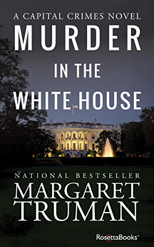 Pdf Mystery Murder in the White House (Capital Crimes Book 1)